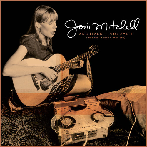Joni Mitchell Archives, Vol. 1: The Early Years (1963-1967)