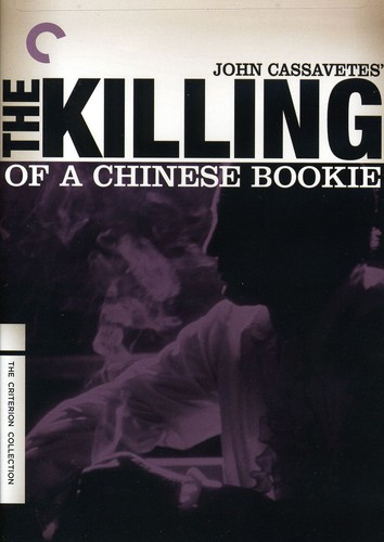 The Killing of a Chinese Bookie (Criterion Collection)