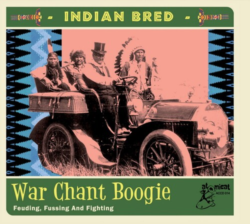 Indian Bred 3 War Chant Boogie (Various Artists)