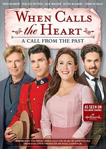 When Calls the Heart: Call from the Past