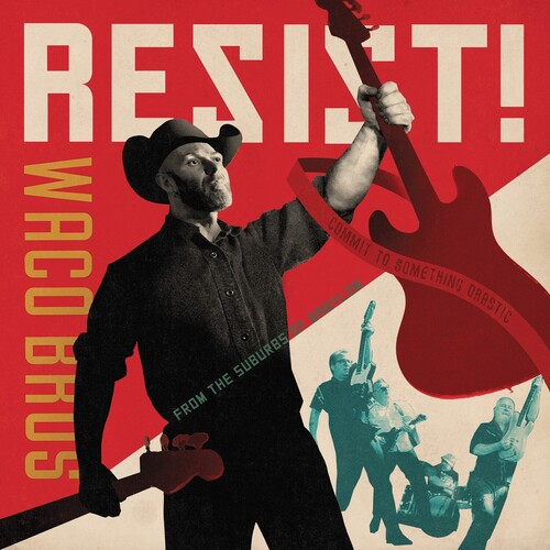 Waco Brothers - Resist! [180 Gram] (Red) [Download Included]