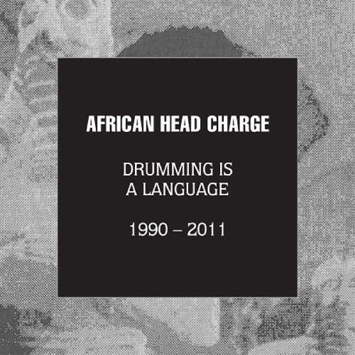 African Head Charge - Drumming Is A Language 1990 - 2011 [With Booklet]