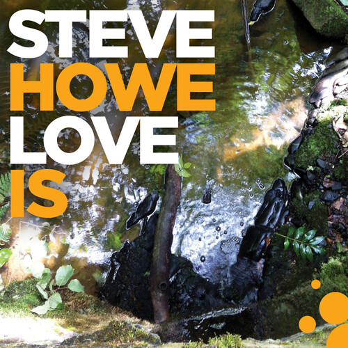 Steve Howe - Love Is [Limited Edition LP]