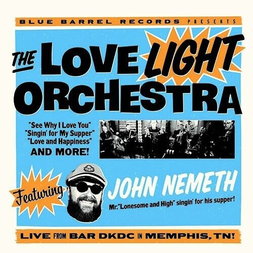 The Love Light Orchestra Featuring John Nemeth