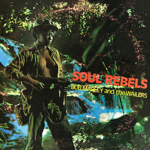 Bob Marley & The Wailers - Soul Rebel (Grn) [Limited Edition]