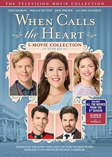 When Calls The Heart: The Television Movie Collection: Year Six