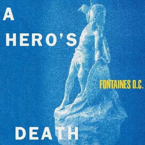 Fontaines D.C. - A Hero's Death [Limited Edition Stormy Blue LP]