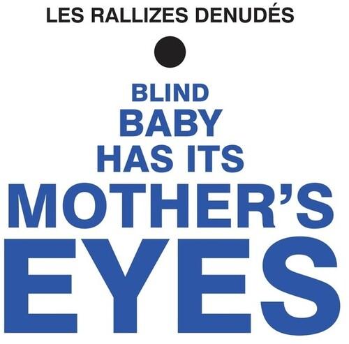 Les Rallizes Denudes - Blind Baby Has It's Mother's Eyes (Blue) [Colored Vinyl]