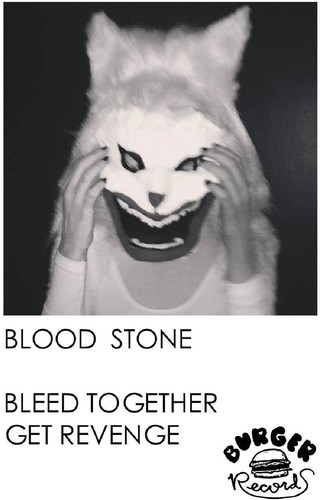 Bleed Together /  Get Revenge