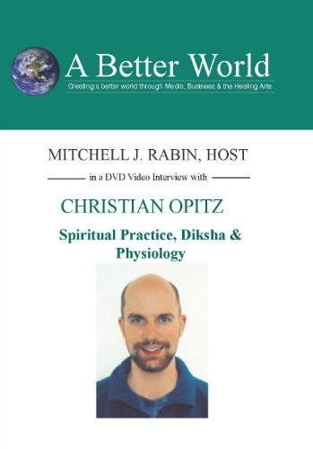 Spiritual Practice Diksha & Physiology