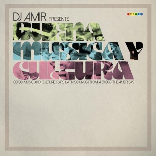 Dj Amir Presents Buena Musica Y Cultura /  Various