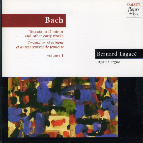 Toccata in D minor & Other Early Works