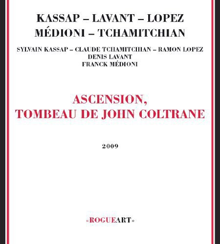 Ascension Tombeau de John Coltrane [Import]