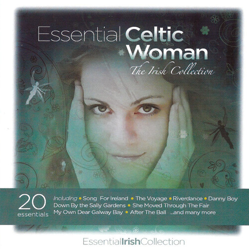 Essential Celtic Woman: The Irish Collection /  Var