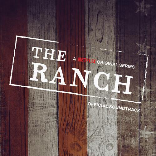 Ranch - Netflix Original Series Official Soundtrac