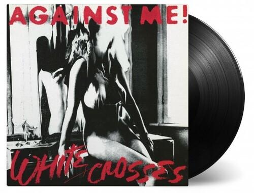 Against Me - White Crosses
