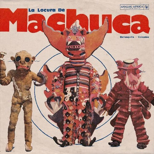 La Locura De Machuca (Various Artists)