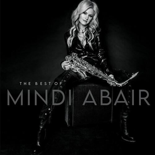 Mindi Abair - Best Of Mindi Abair [Digipak]