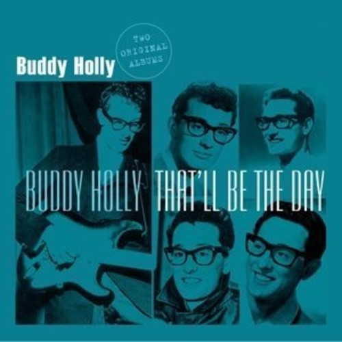 Buddy Holly: That'll Be the Day [Import]