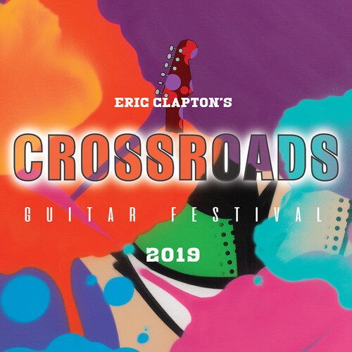 Eric Clapton - Eric Clapton's Crossroads Guitar Festival 2019 [Blu-ray]