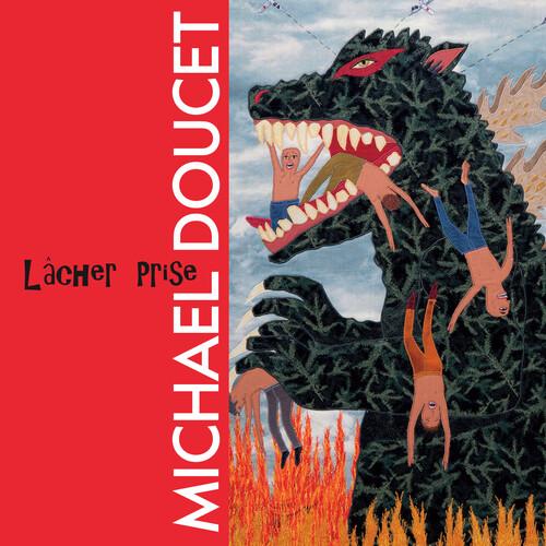 Michael Doucet - Lacher Prise [LP]