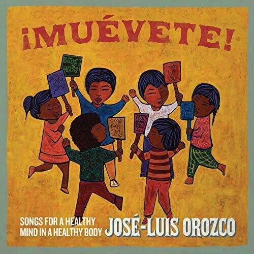 Muevete: Songs for a Healthy Mind in a Healthy Body