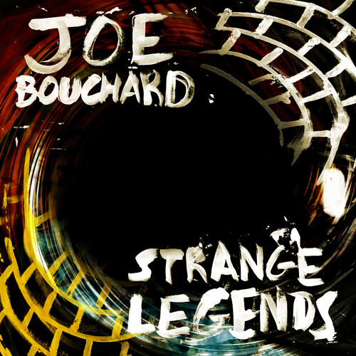 Joe Bouchard - Strange Legends [Digipak]
