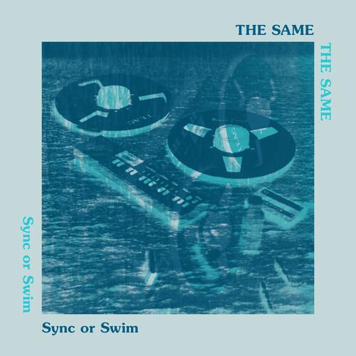 Same - Sync Or Swim
