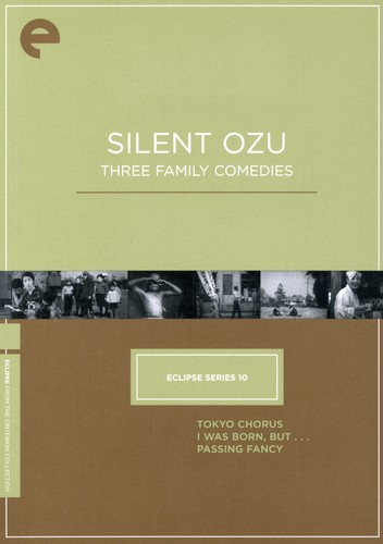 Silent Ozu: Three Family Comedies (Criterion Collection - Eclipse Series 10)