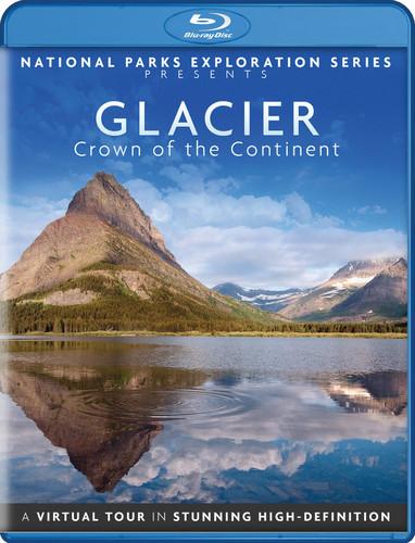 National Parks Exploration Series: Glacier National Park - Crown OfThe Continent