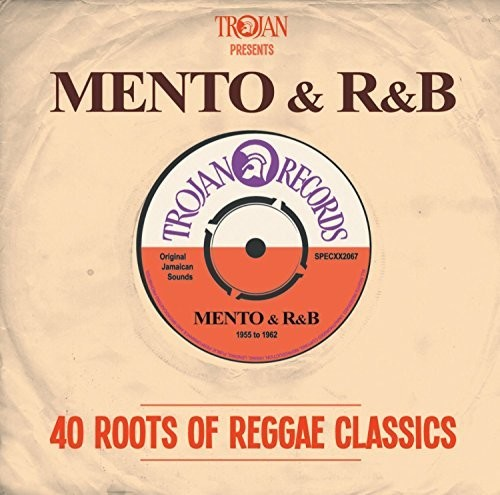 Trojan Presents: Mento & R&B-40 Roots [Import]