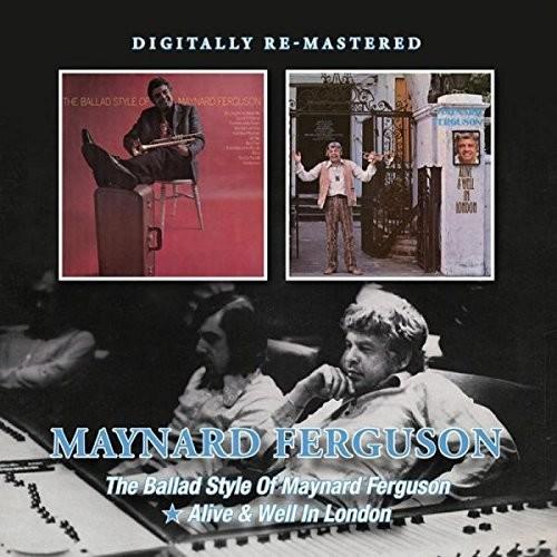 Ballad Style of Maynard Ferguson/ Alive & Well in [Import]