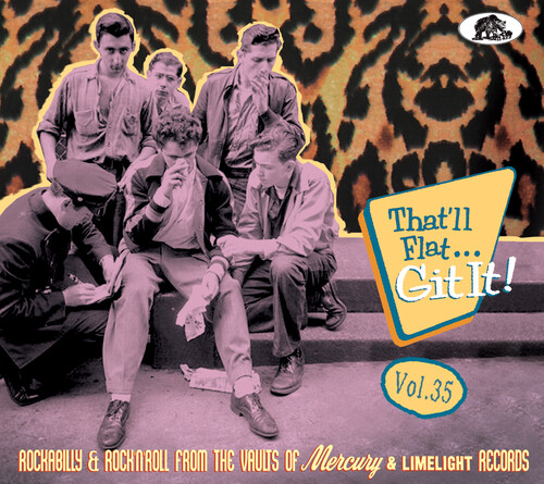 That'll Flat Git It 35: Rockabilly & Rock 'n' Roll From The Vaults(various Artists)