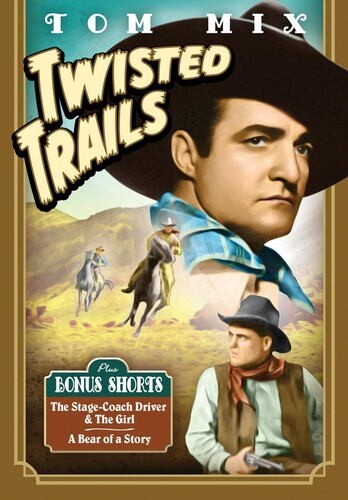 Tom Mix Twisted Trails