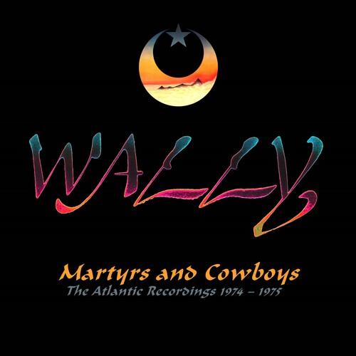 Martyrs & Cowboys: Atlantic Recordings 1974-1975 - RemasteredAnthology [Import]