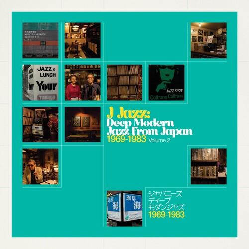 J Jazz Volume 2 - Deep Modern Jazz From Japan 1969-1983 (Various  Artists)