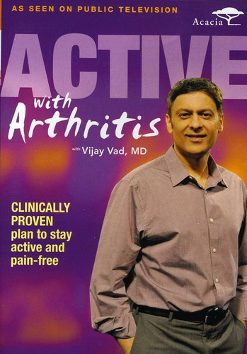 Active with Arthritis with Vijay Vad MD