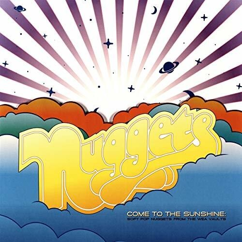 Nuggets Come To The Sunshine Soft Pop / Various - Nuggets: Come To The Sunshine: Soft Pop Nuggets from the WEA Vaults