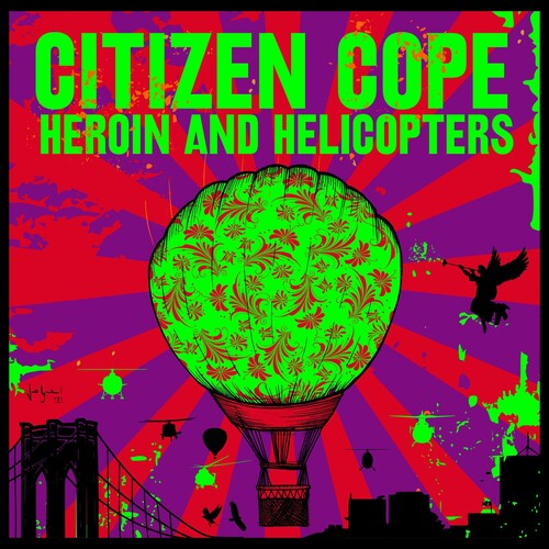 Citizen Cope - Heroin And Helicopters [LP]