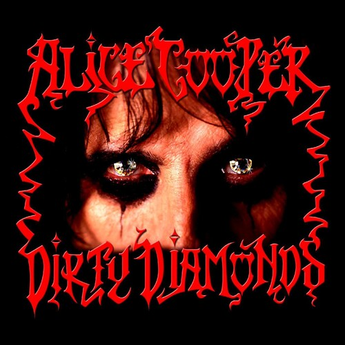 Alice Cooper - Dirty Diamonds [Limited Edition Transparent Red LP]