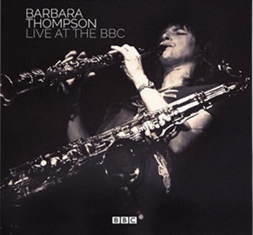 Barbara Thompson - Live At The Bbc (Box) (Uk)