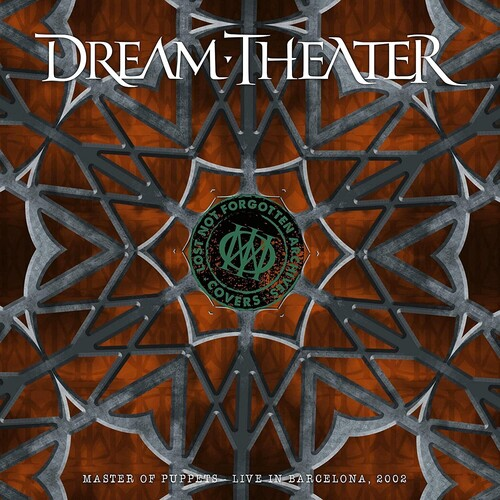 Dream Theater - Lost Not Forgotten Archives: Master Of Puppets