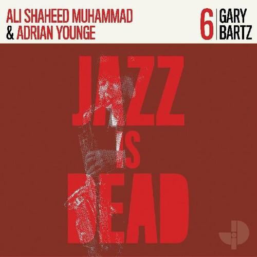 Gary Bartz, Ali Shaheed Muhammad & Adrian Younge - Gary Bartz Jid006