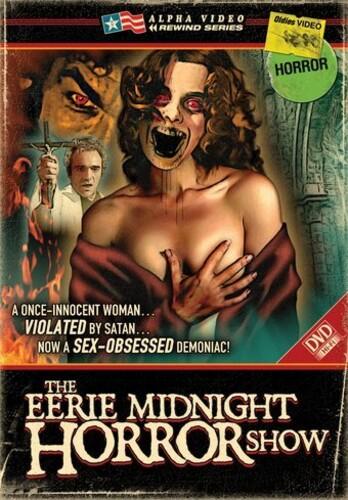The Eerie Midnight Horror Show (Alpha Video Rewind Series)