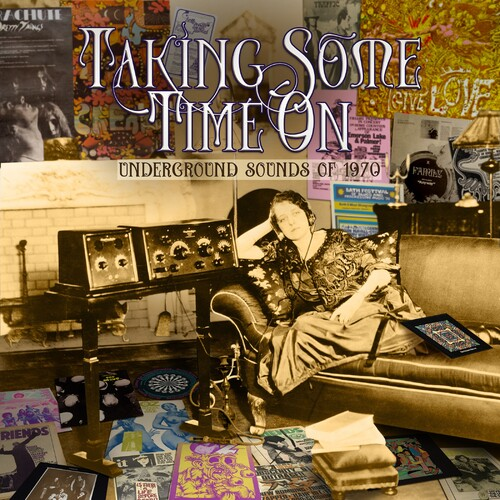 Taking Some Time On: Underground Sounds Of 1970 /  Various [Import]
