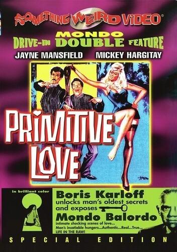 Primitive Love/ Mondo Balordo