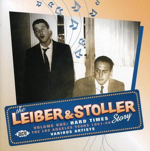 The Leiber and Stoller Story, Vol. 1 - Hard Times: The L.A. Years [Import]