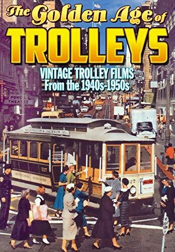Golden Age Of Trolleys