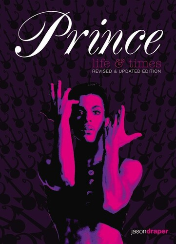 - Prince: Life and Times: Revised and Updated Edition