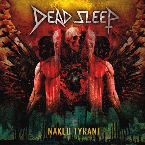 Dead Sleep - Naked Tyrant